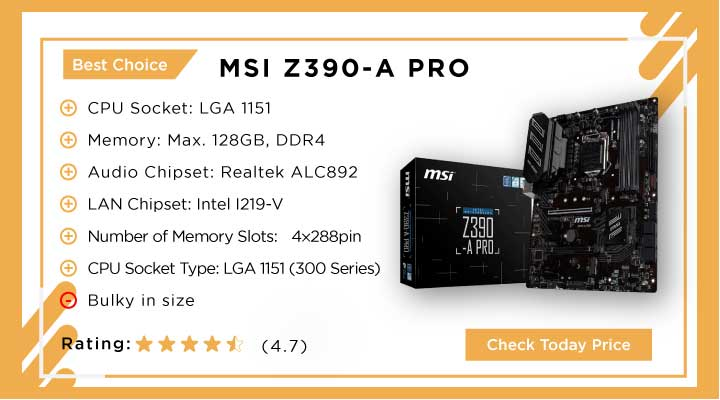 Best Choice: MSI Z390-A PRO